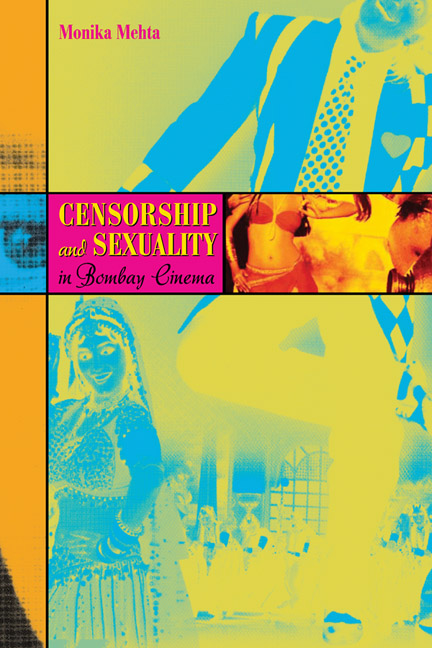 Monika Mehta Censorship and Sexuality in Bombay Cinema