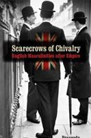Praseeda Gopinath Scarecrows of Chivalry