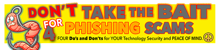 Don't Take the Bait for Phishing Scams